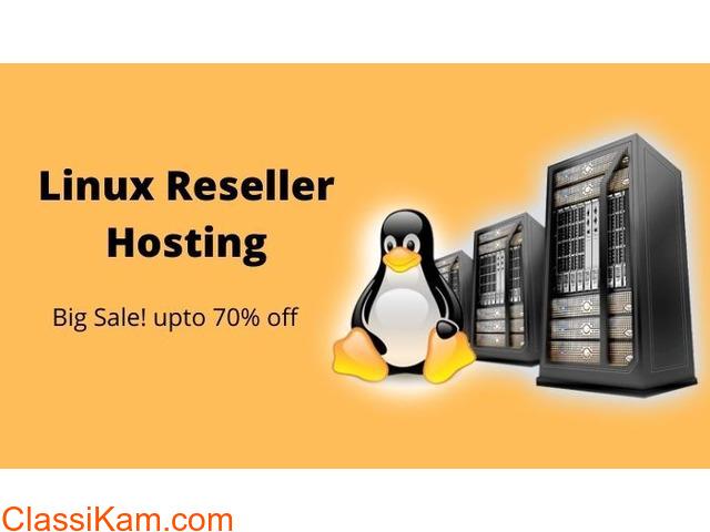 Big Sale! 70% off on unlimited Linux Reseller Hosting - 1